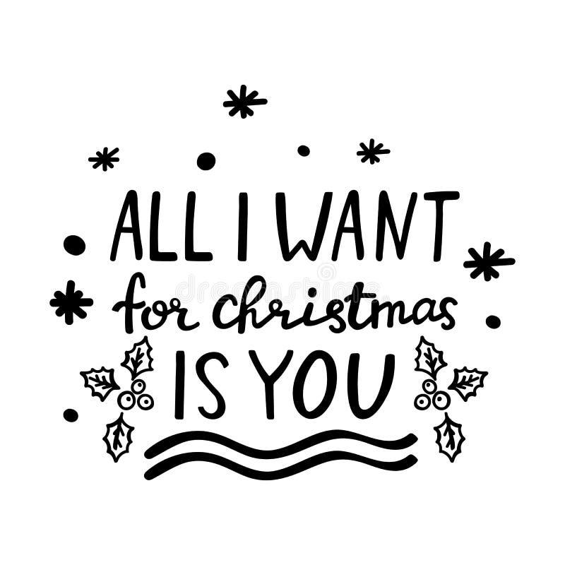 För handbokstäverjul allt citationstecknet som jag önskar för jul, är dig Feriedesignbeståndsdel på vit bakgrund xmas för kortill royaltyfri illustrationer