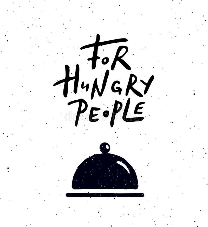 För hungrigt folk Handbokstäveraffisch med illustrationen av mat royaltyfri illustrationer