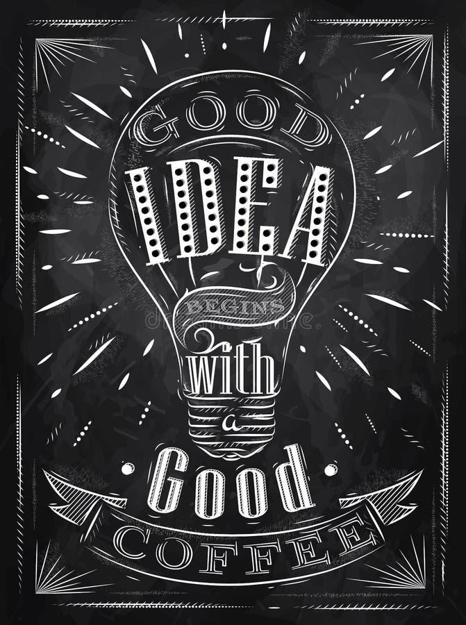 För idékaffe för affisch bra krita vektor illustrationer