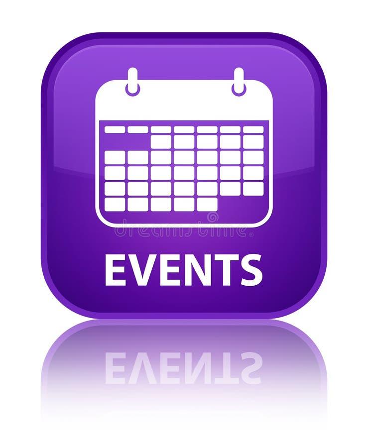För lilafyrkant för händelser (kalendersymbol) special knapp royaltyfri illustrationer