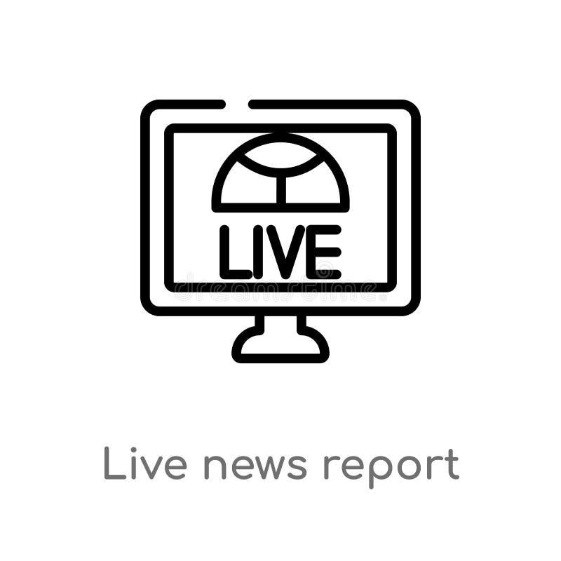 för nyhetsrapportvektor för översikt levande symbol r Redigerbar vektor royaltyfri illustrationer