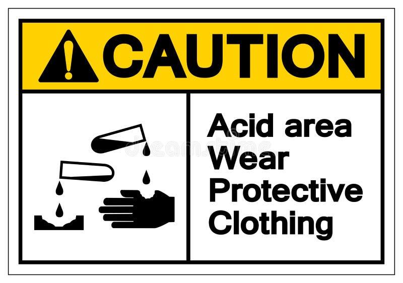 För områdeskläder för varning syrligt tecken för symbol för skyddskläder, vektorillustration, isolat på den vita bakgrundsetikett royaltyfri illustrationer