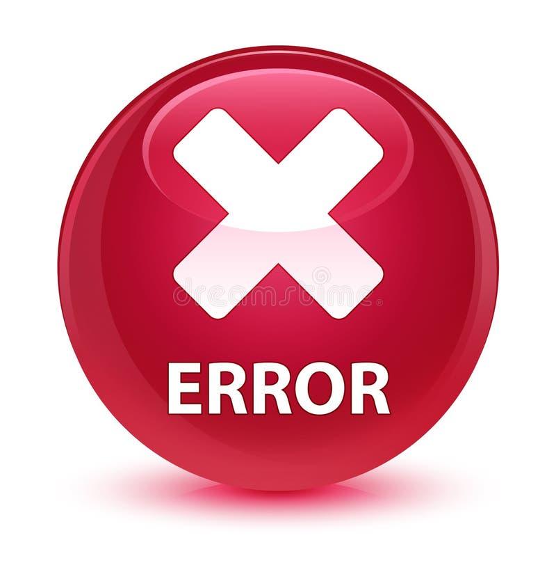 För rosa färgrunda för fel (annulleringssymbol) glas- knapp vektor illustrationer
