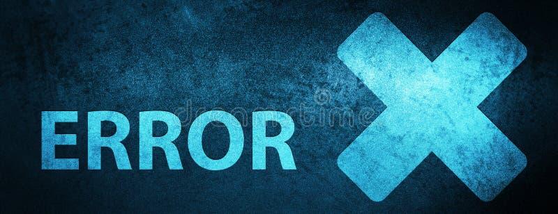 För sakkunnigblått för fel (annulleringssymbol) bakgrund för baner vektor illustrationer