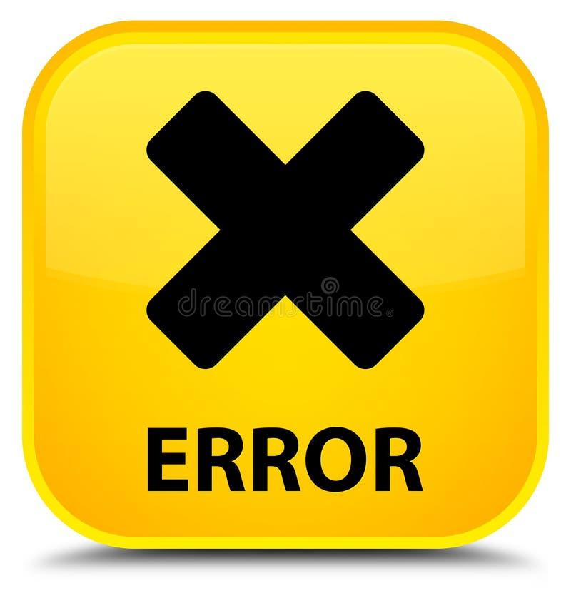 För sakkunnigguling för fel (annulleringssymbol) knapp för fyrkant royaltyfri illustrationer