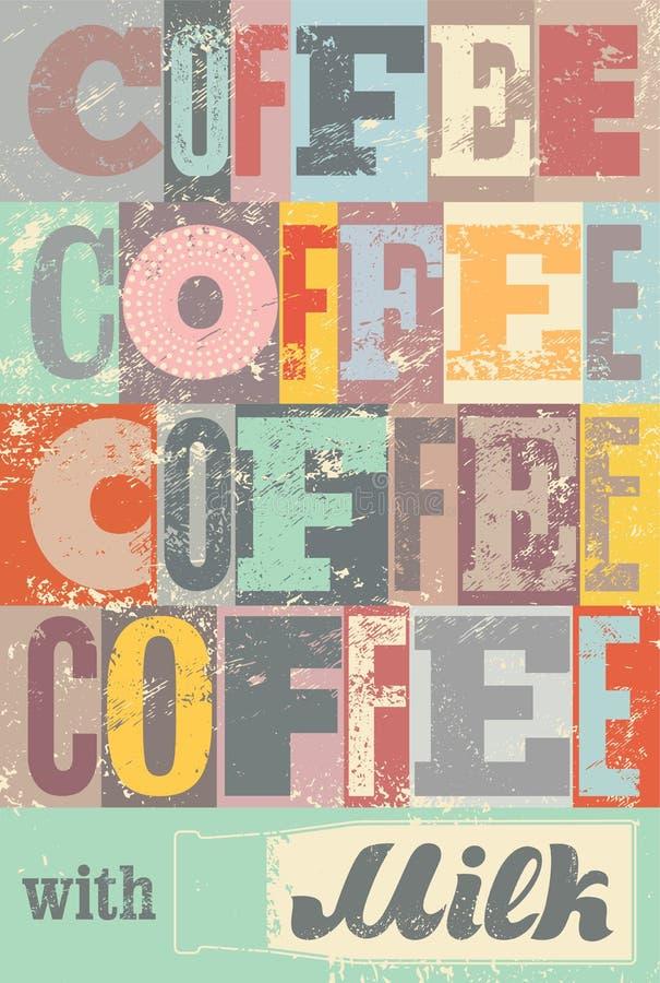 För tappningstil för kaffe typografisk affisch för grunge retro vektor för illustration royaltyfri illustrationer