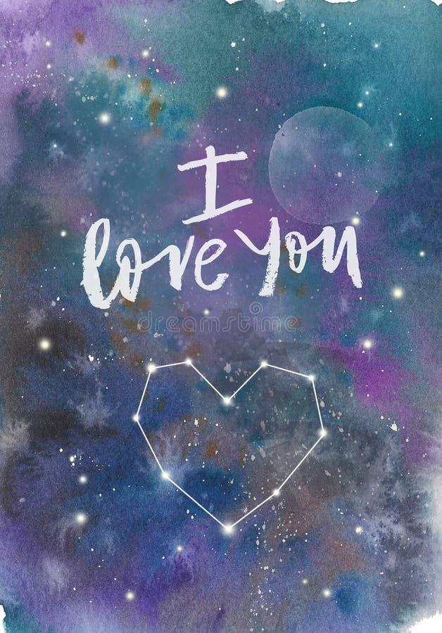 För utrymmegalax för vattenfärg färgrik stjärnklar bakgrund för fläck för nebulosa Jag älskar dig inskriften med konstellationhjä royaltyfri illustrationer
