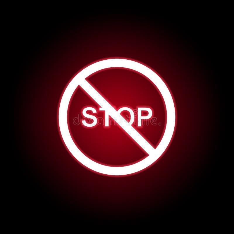 Förbjuden stoppsymbol i röd neonstil Kan anv?ndas f?r reng?ringsduken, logoen, den mobila appen, UI, UX vektor illustrationer