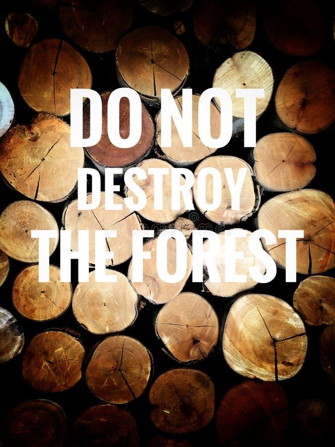 Förstör inte skogen arkivbilder