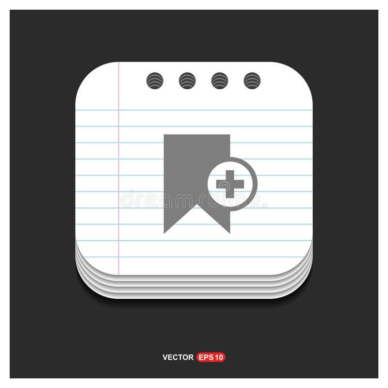 Fügen Sie graue Ikone der Bookmarkband-Ikone auf Notizblock-Artschablone Vec hinzu vektor abbildung