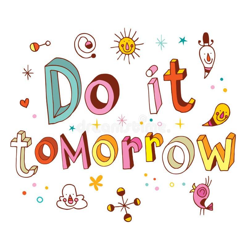 Faça-o amanhã ilustração royalty free