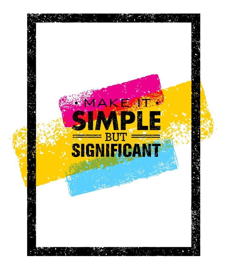Faça-o citações simples mas significativas da motivação Conceito criativo do cartaz da tipografia do vetor ilustração royalty free