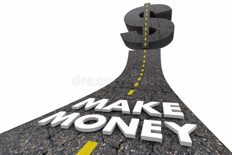 Faça o dinheiro ganhar as palavras 3d Illustratio da estrada dos lucros do rendimento da renda ilustração royalty free