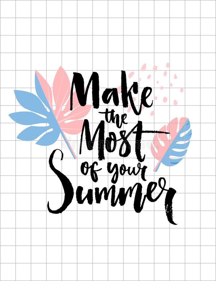 Faça o a maioria de seu verão Escove a inscrição da caligrafia no fundo tropical na moda da folha Citações inspiradas para ilustração do vetor