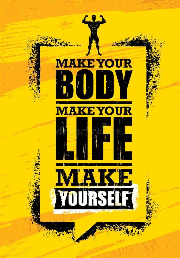 Faça seu corpo Faça sua vida Faça-se Citações inspiradores da motivação do Gym do exercício e da aptidão Conceito da bandeira ilustração royalty free