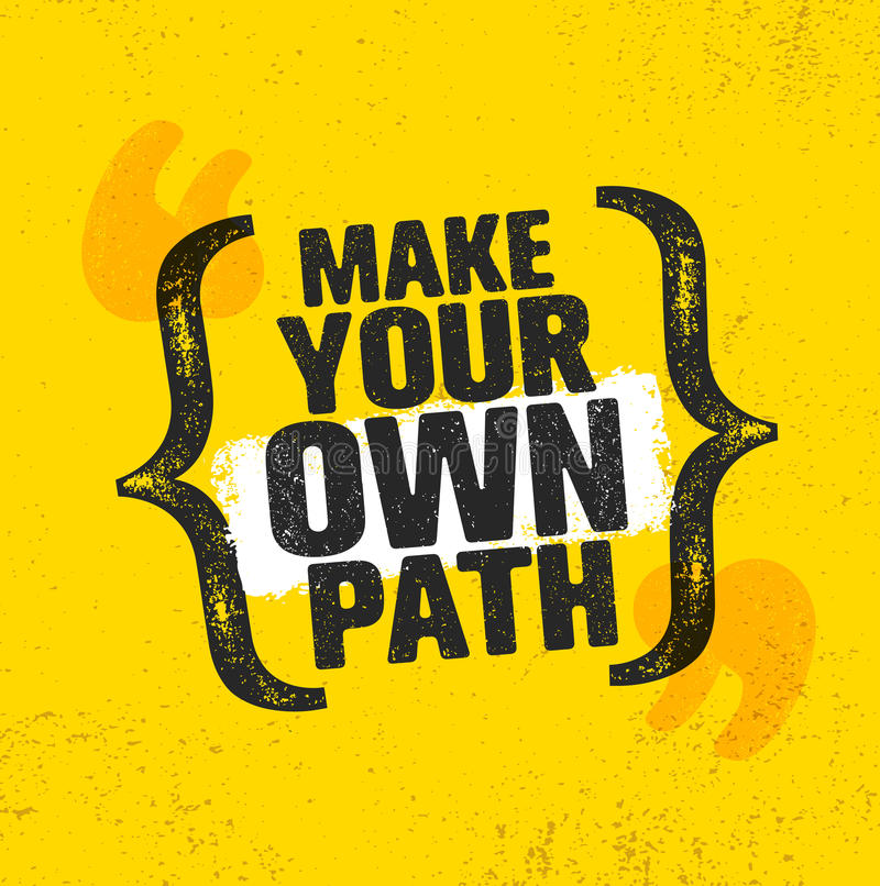 Faça seu próprio trajeto Conceito criativo da motivação da caminhada da montanha da aventura Projeto exterior do vetor ilustração stock