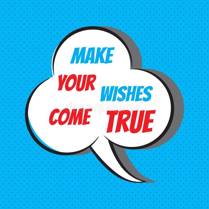 Faça seus desejos vir verdadeiro Citações inspiradores e inspiradas ilustração royalty free