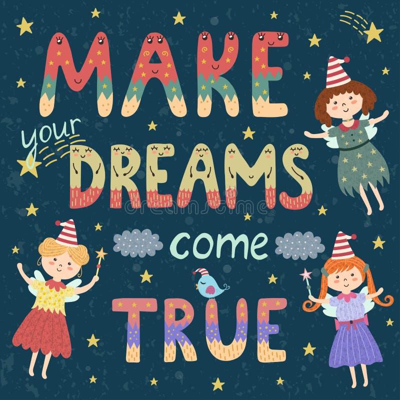 Faça seus sonhos vir o cartaz verdadeiro, cópia com fadas bonitos ilustração royalty free