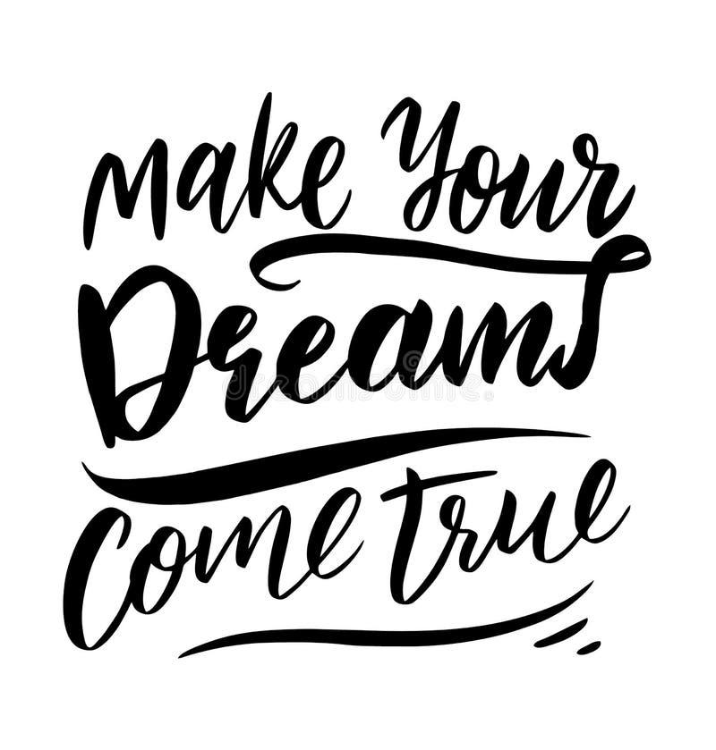 Faça seus sonhos vir verdadeiro Rotulação tirada mão do vetor ilustração royalty free