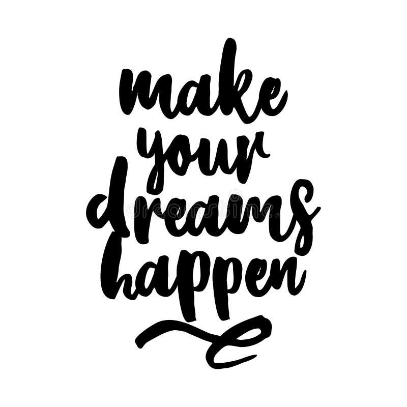 Fa?a seus sonhos acontecer ilustração stock