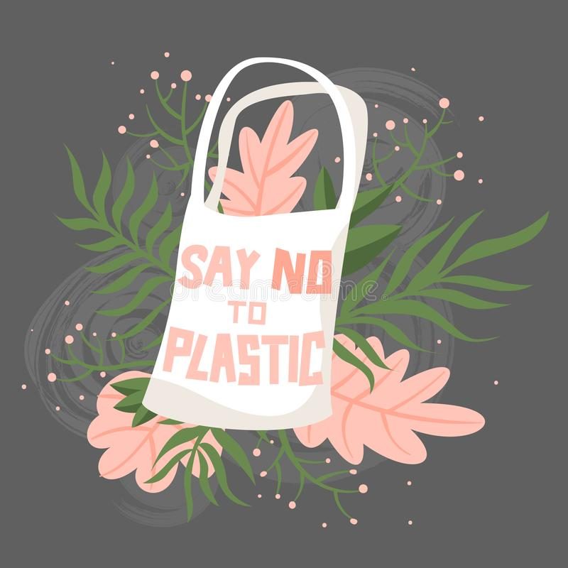 Fabric bag with flowers and text say no to plastic. vector illustration