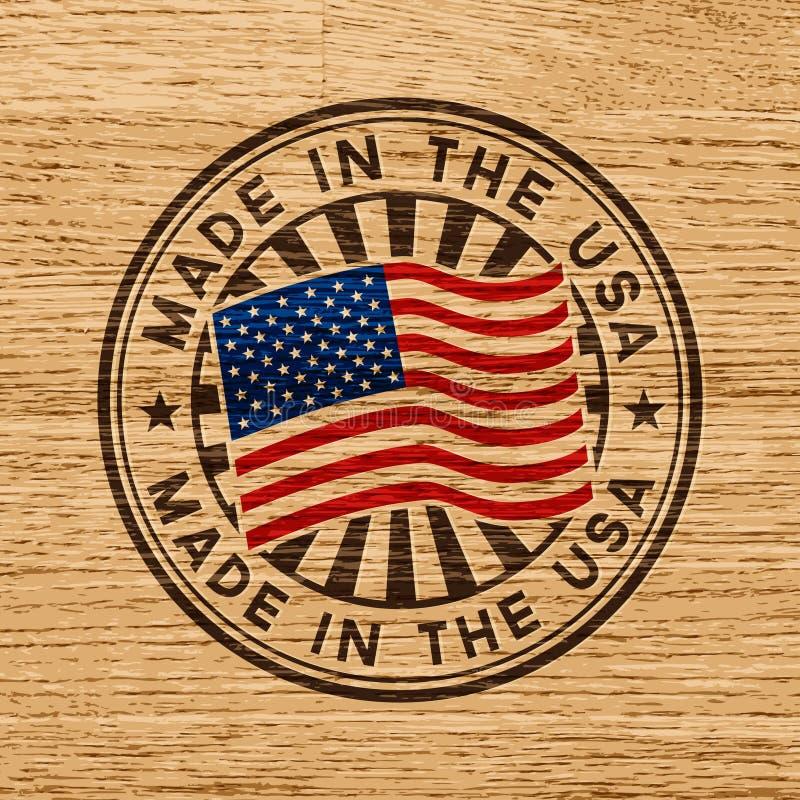 Fabriqué aux Etats-Unis Estampille sur le fond en bois illustration stock