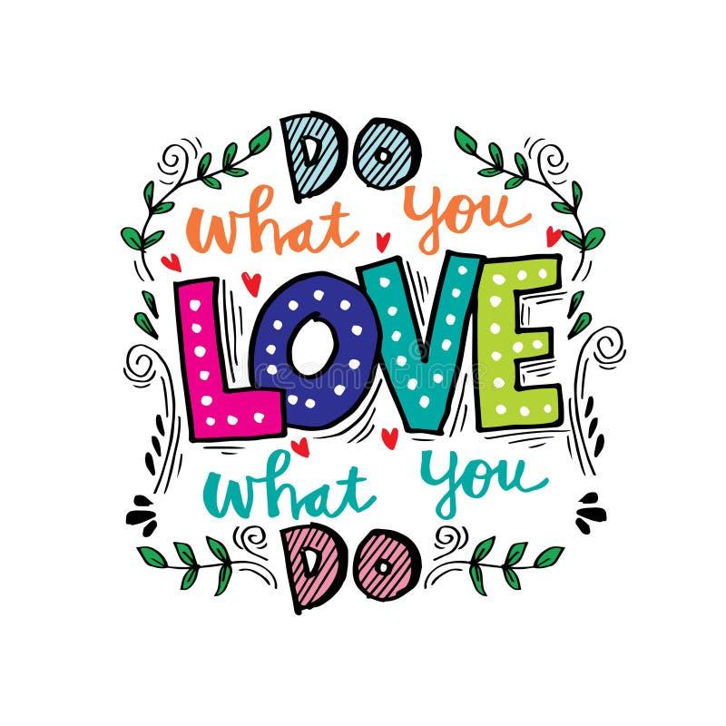 Faccia che cosa voi amano, amore che cosa fate illustrazione di stock