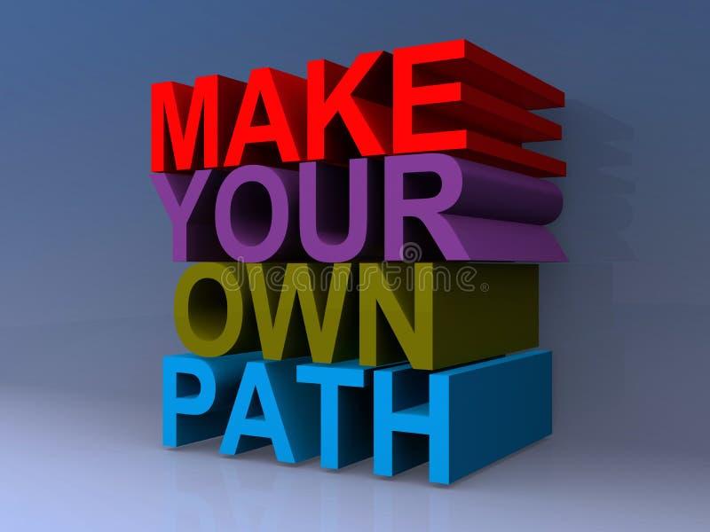 Faccia il vostro proprio percorso illustrazione di stock