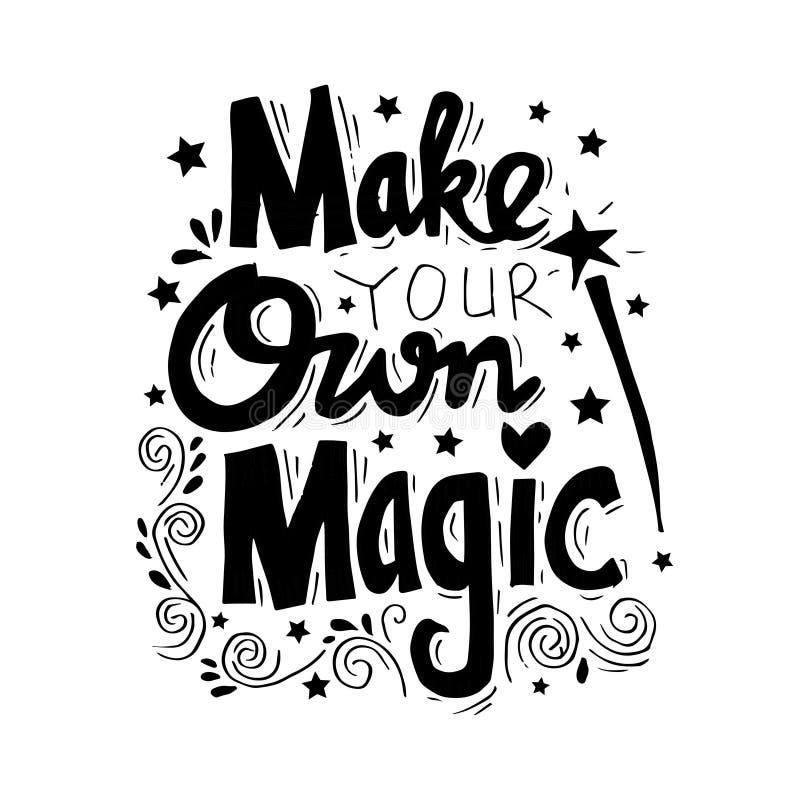 Faccia la vostra propria magia illustrazione di stock