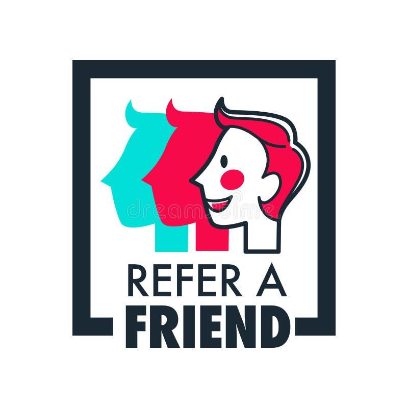 Faccia riferimento la raccomandazione o il riferimento dell'icona isolata informazioni della parte dell'amico illustrazione di stock