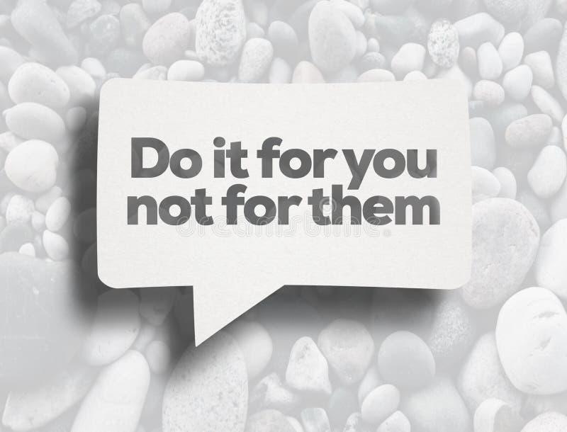 Faccialo per voi non per loro messaggio nella bolla del diaologue fotografia stock libera da diritti