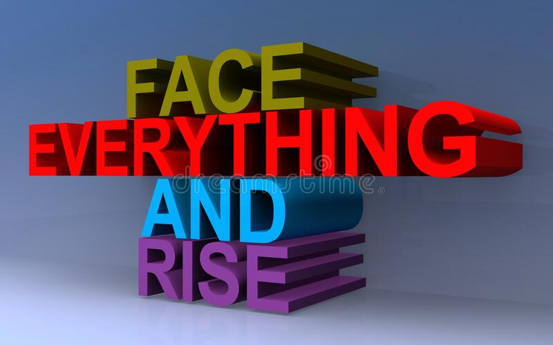 Face everything and rise. On blue stock illustration