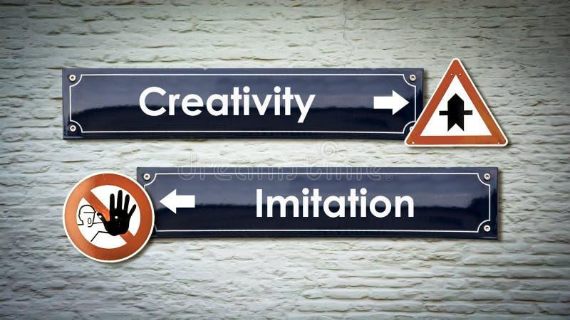 Faculdade criadora do sinal de rua contra a imita??o imagem de stock royalty free