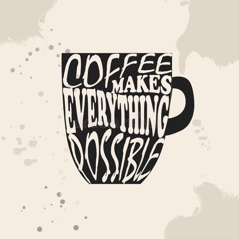 Fahne mit Kaffeetasse und Zitat Kaffee ermöglicht alles stock abbildung