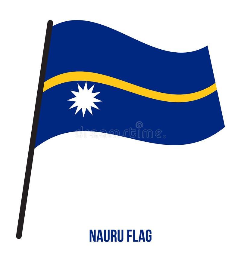 Fahnenschwenkende Vektor-Illustration Naurus auf weißem Hintergrund Nauru-Staatsflagge vektor abbildung