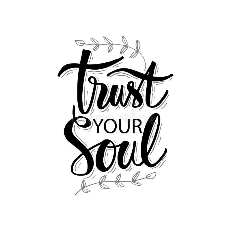 Faites confiance à votre lettrage d'âme illustration de vecteur