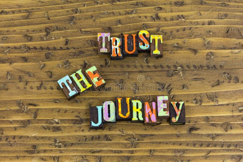 Faites confiance à votre patient de séjour de voyage image stock