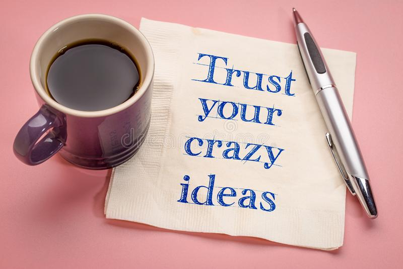 Faites confiance à votre rappel fou d'idées photo stock