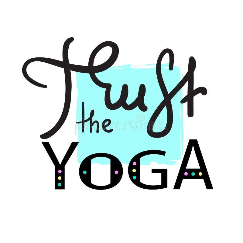 Faites confiance au yoga - simple inspirez et citation de motivation Beau lettrage tiré par la main Copie pour l'affiche inspirée illustration stock