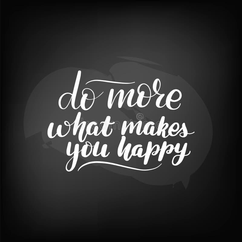 Faites davantage ce qui vous rend heureux illustration de vecteur