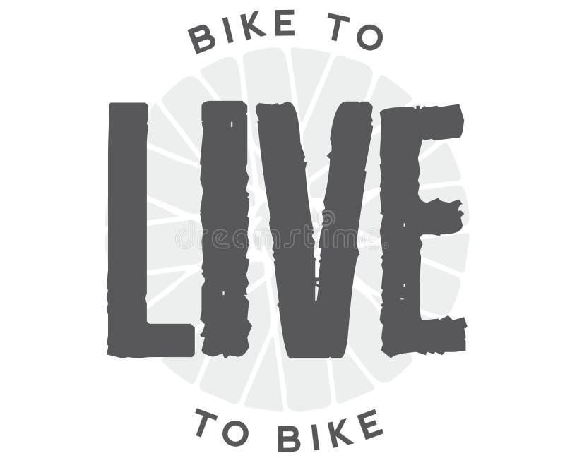 Faites du vélo pour vivre Live To Bike illustration libre de droits