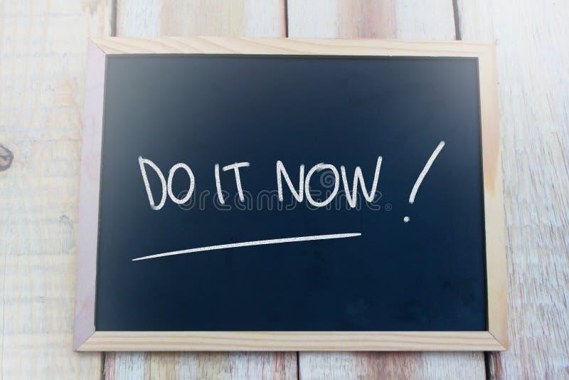 Faites-le maintenant, des citations inspirées de motivation photo stock