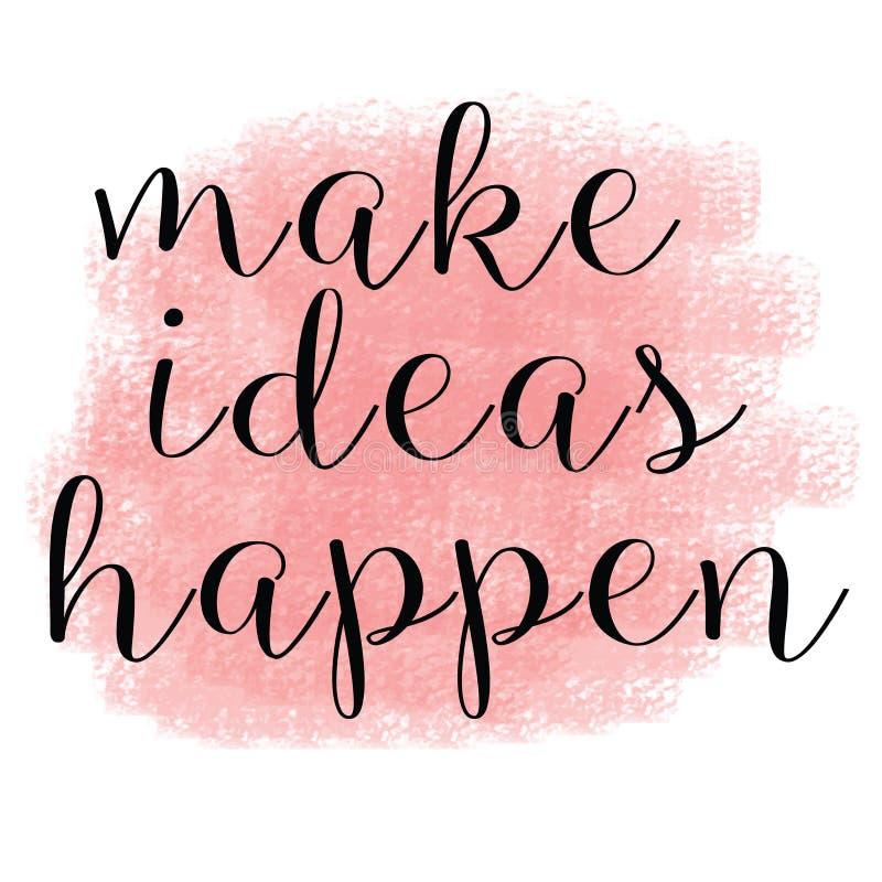 Faites les idées se produire des citations inspirées illustration stock