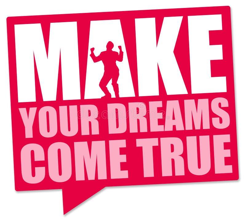 Faites les rêves venir vrai illustration de vecteur