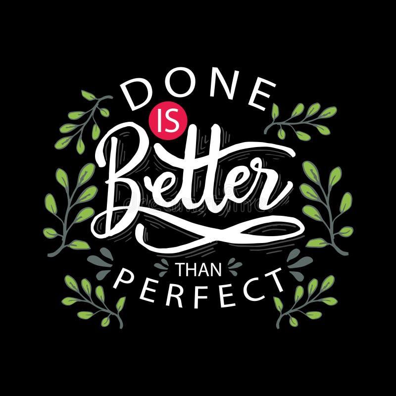 Faites pas meilleur que parfait illustration stock