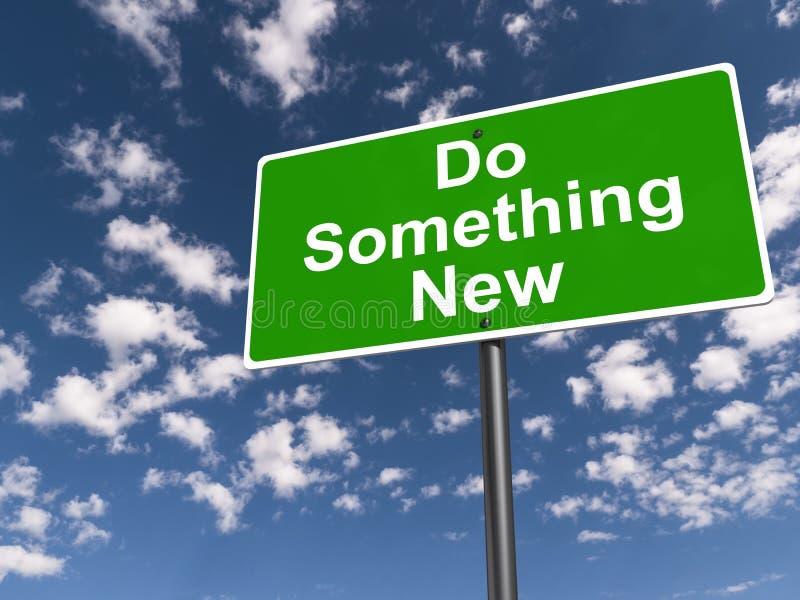 Faites quelque chose nouvelle illustration stock