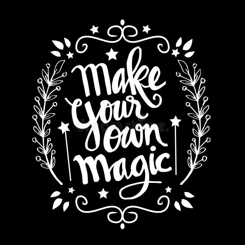 Faites votre propre magie illustration de vecteur