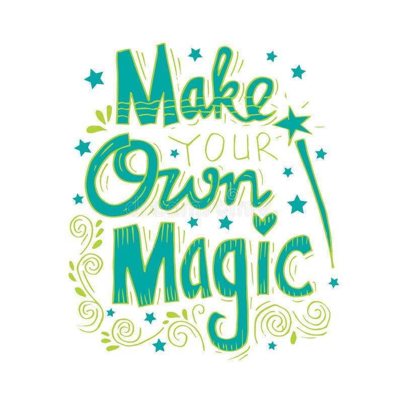 Faites votre propre magie illustration libre de droits