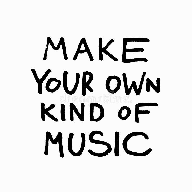 Faites votre propre sorte du lettrage de citation de chemise de musique illustration libre de droits