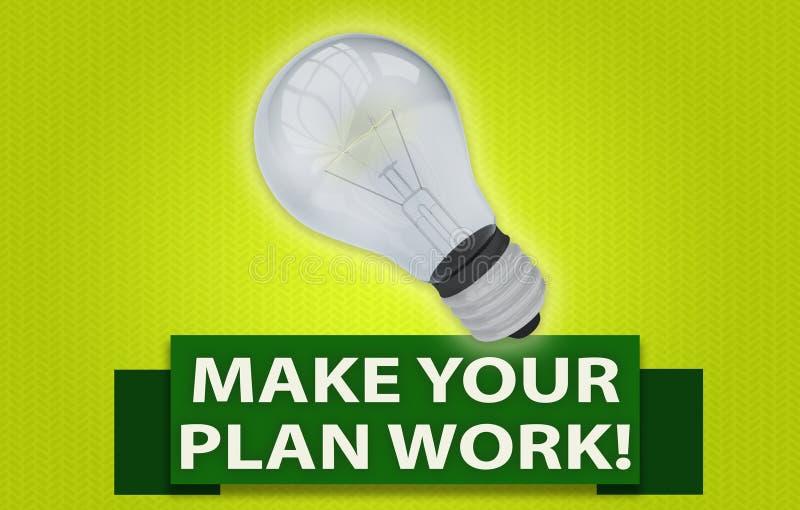 FAITES VOTRE TRAVAIL DE PLAN ! concept avec la bannière et l'ampoule illustration libre de droits